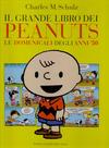 Cover for Il Grande libro dei Peanuts (Baldini Castoldi Dalai editore, 2008 series) #1