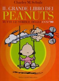 Cover Thumbnail for Il Grande libro dei Peanuts (Baldini Castoldi Dalai editore, 2003 series) #4