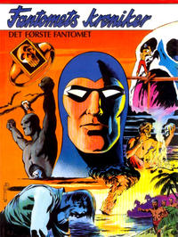 Cover Thumbnail for Fantomets krøniker Det første Fantomet (Semic, 1984 series)