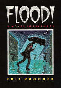 Cover Thumbnail for Flood! A Novel in Pictures (Four Walls Eight Windows, 1992 series)