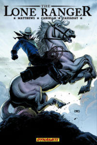 Cover Thumbnail for The Lone Ranger (Dynamite Entertainment, 2007 series) #2 - Lines Not Crossed