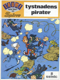 Cover Thumbnail for Trumfserien (Semic, 1971 series) #11 - Spirre: Tystnadens pirater