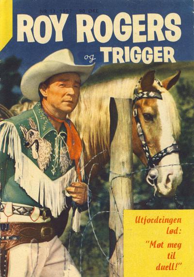 Cover for Roy Rogers (Serieforlaget / Se-Bladene / Stabenfeldt, 1954 series) #13/1957