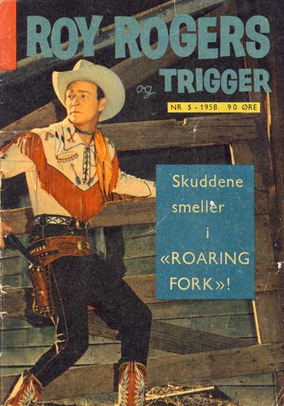 Cover for Roy Rogers (Serieforlaget / Se-Bladene / Stabenfeldt, 1954 series) #5/1958
