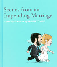 Cover Thumbnail for Scenes from an Impending Marriage (Drawn & Quarterly, 2011 series)
