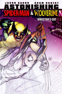 Cover Thumbnail for Astonishing Spider-Man & Wolverine: Director's Cut (Marvel, 2010 series) #1