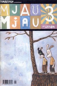 Cover Thumbnail for Forresten presenterer Mjau Mjau (Jippi Forlag, 1997 series) #3