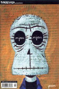 Cover Thumbnail for Forresten presenterer Mjau Mjau (Jippi Forlag, 1997 series) #4