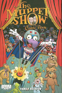 Cover Thumbnail for The Muppet Show Comic Book: Family Reunion (Boom! Studios, 2010 series)