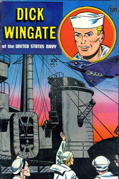 Cover for Dick Wingate of the United States Navy (Toby, 1951 series) #1