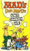 Cover for Mad pocket (Illustrerte Klassikere / Williams Forlag, 1969 series) #[nn] - Mad's Don Martin koker sammen noe