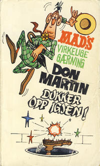 Cover Thumbnail for Mad pocket (Illustrerte Klassikere / Williams Forlag, 1969 series) #Mad's Don Martin dukker opp igjen!