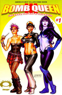 Cover Thumbnail for Bomb Queen III The Good, the Bad & the Lovely (Image, 2007 series) #1 [Variant Cover]