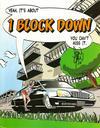 Cover for 1 Block Down (Dusk Books, LLC., 2004 series)