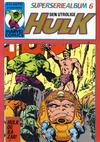 Cover for Hulk album (Atlantic Forlag, 1979 series) #6 - Hulk Superseriealbum