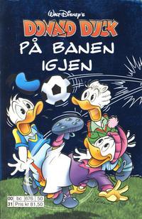 Cover Thumbnail for Donald Duck Tema pocket; Walt Disney's Tema pocket (Hjemmet / Egmont, 1997 series) #Donald Duck på banen igjen