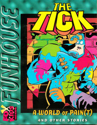 """Cover Thumbnail for Fox Kids Funhouse (Acclaim / Valiant, 1997 series) #1 - The Tick in """"A World of Pain(t)"""""""