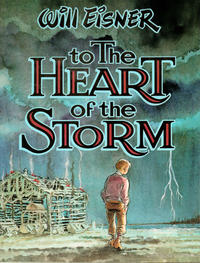 Cover Thumbnail for To the Heart of the Storm (Kitchen Sink Press, 1991 series)