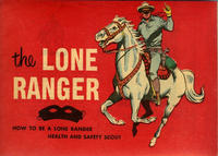 "Cover Thumbnail for The Lone Ranger ""How to Be a Lone Ranger Health and Safety Scout"" (Western, 1954 series)"