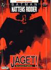 Cover for Batman - Nattens Ridder (Semic, 1992 series) #[2] - Jaget!