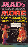 Cover for Mad's Al Jaffee Spews Out More Snappy Answers to Stupid Questions (New American Library, 1972 series) #Y6740