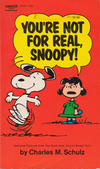 Cover for You're Not for Real, Snoopy! (Crest Books, 1971 series) #D1622