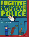 Cover for Dilbert (Andrews McMeel, 1994 ? series) #8 - Fugitive From the Cubicle Police