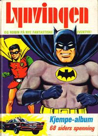 Cover Thumbnail for Lynvingen Kjempe-album (Illustrerte Klassikere / Williams Forlag, 1968 series) #[1971]