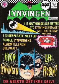 Cover Thumbnail for Lynvingen (Serieforlaget / Se-Bladene / Stabenfeldt, 1966 series) #1/1967