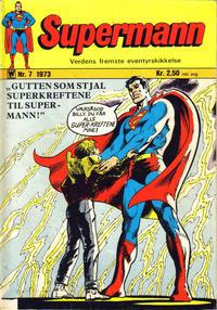 Cover Thumbnail for Supermann (Illustrerte Klassikere / Williams Forlag, 1969 series) #7/1973