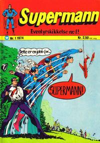 Cover Thumbnail for Supermann (Illustrerte Klassikere / Williams Forlag, 1969 series) #1/1974