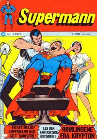 Cover Thumbnail for Supermann (Illustrerte Klassikere / Williams Forlag, 1969 series) #1/1975