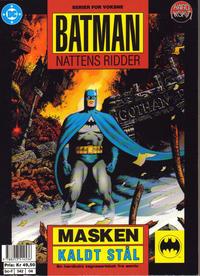 Cover Thumbnail for Batman - Nattens Ridder (Semic, 1992 series) #[4] - Masken; Kaldt stål