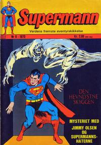 Cover Thumbnail for Supermann (Illustrerte Klassikere / Williams Forlag, 1969 series) #6/1970