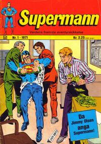 Cover Thumbnail for Supermann (Illustrerte Klassikere / Williams Forlag, 1969 series) #1/1971