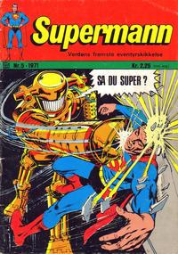 Cover Thumbnail for Supermann (Illustrerte Klassikere / Williams Forlag, 1969 series) #5/1971