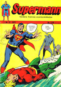 Cover Thumbnail for Supermann (Illustrerte Klassikere / Williams Forlag, 1969 series) #12/1971