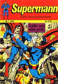 Cover Thumbnail for Supermann (Illustrerte Klassikere / Williams Forlag, 1969 series) #7/1972