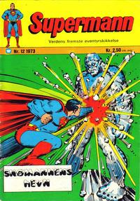 Cover Thumbnail for Supermann (Illustrerte Klassikere / Williams Forlag, 1969 series) #12/1973