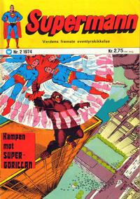 Cover Thumbnail for Supermann (Illustrerte Klassikere / Williams Forlag, 1969 series) #2/1974