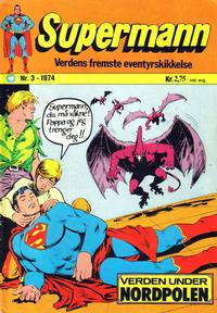 Cover Thumbnail for Supermann (Illustrerte Klassikere / Williams Forlag, 1969 series) #3/1974