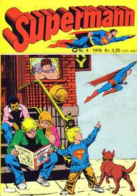 Cover Thumbnail for Supermann (Illustrerte Klassikere / Williams Forlag, 1969 series) #4/1976