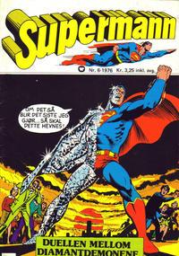Cover Thumbnail for Supermann (Illustrerte Klassikere / Williams Forlag, 1969 series) #6/1976