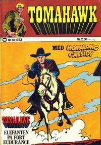 Cover Thumbnail for Tomahawk (Illustrerte Klassikere / Williams Forlag, 1969 series) #10/1973