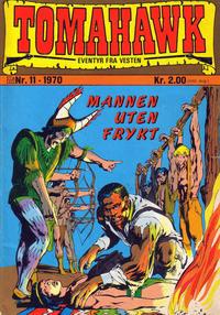 Cover Thumbnail for Tomahawk (Illustrerte Klassikere / Williams Forlag, 1969 series) #11/1970