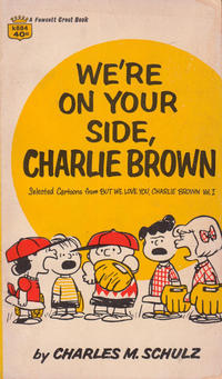 Cover Thumbnail for We're On Your Side, Charlie Brown (Crest Books, 1966 series) #K884