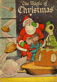 Cover Thumbnail for The Magic of Christmas (Promotional Publications, 1955 series)