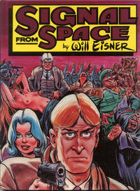 Cover Thumbnail for Signal from Space (Kitchen Sink Press, 1983 series)