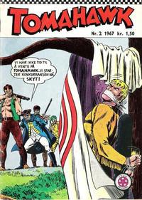 Cover Thumbnail for Tomahawk (Serieforlaget / Se-Bladene / Stabenfeldt, 1965 series) #2/1967