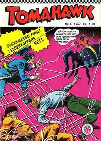Cover Thumbnail for Tomahawk (Serieforlaget / Se-Bladene / Stabenfeldt, 1965 series) #4/1967